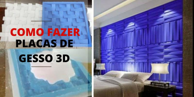 COMO FAZER PLACAS DE GESSO 3D