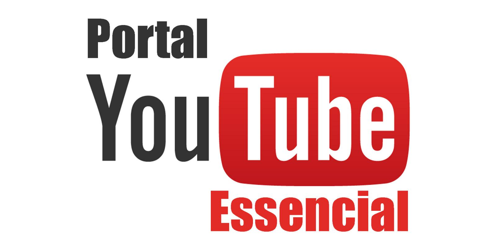 Portal Youtube Essencial